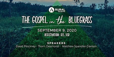 The Gospel in The Bluegrass tickets