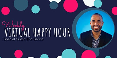 The Bridge Club Happy Hour – with Special Guest Eric Garcia