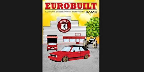 2020 Eurobuilt Car Show & Charity Auction tickets