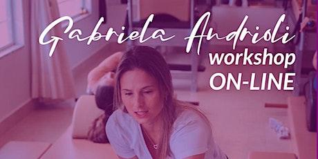 Workshop Online (webinar) com Gabriela Andrioli ingressos