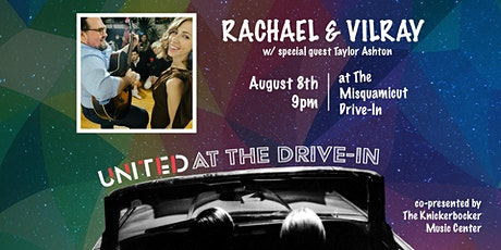 The United Theatre presents RACHAEL & VILRAY LIVE at Misquamicut Drive-In tickets