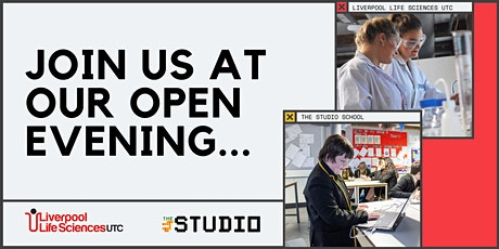 Liverpool Life Sciences UTC & The Studio open evening tickets