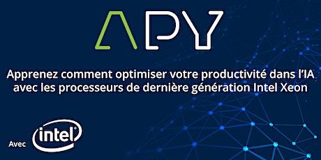 APY : Accélérez vos projets IA avec les processeurs Intel Xeon billets