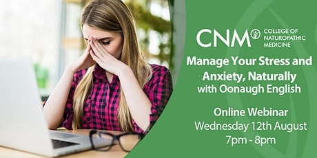 CNM Online Health Talk - Manage your Stress and Anxiety, Naturally tickets