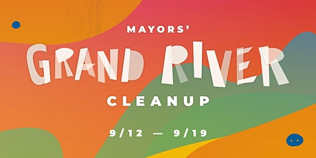 Mayors' Grand River Cleanup 2020 tickets