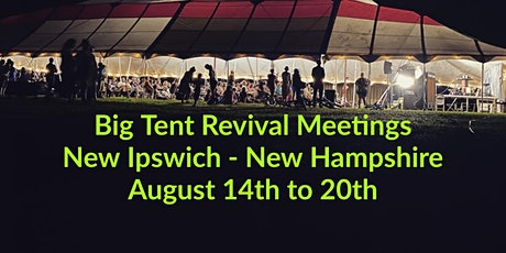 TLR Big Tent Revival Meetings in New Ipswich, NH tickets