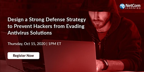 Webinar - Prevent Hackers from Evading Antivirus Solutions tickets