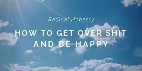 Radical Honesty® Weekend Workshop on Lake Norman, NC. tickets