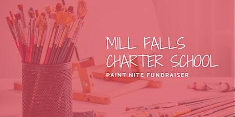 Mill Falls Charter School - Paint Nite Fundraiser tickets