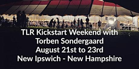 TLR Kickstart Weekend in New Ipswich, NH with Torben Sondergaard tickets