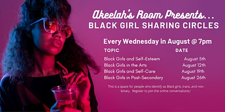 Akeelah's Room Presents.... Black Girl Sharing Circles tickets