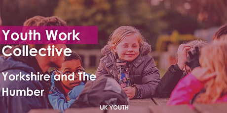 Youth Work Collective: Yorkshire and The Humber tickets