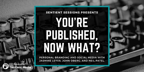 Sentient Sessions: You're Published: Now What? tickets