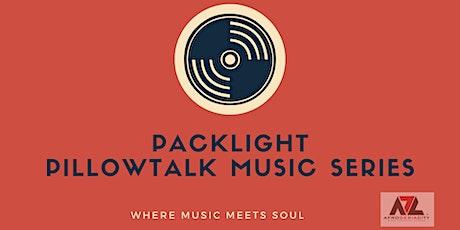 Packlight Pillowtalk Music Series tickets