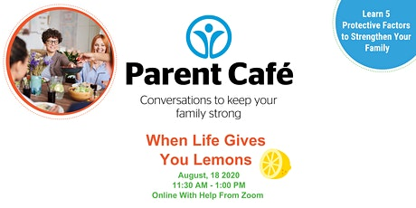 Parent Cafe - When Life Gives You Lemons tickets