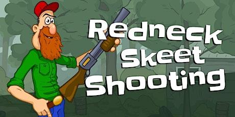 Redneck Skeet Shoot tickets