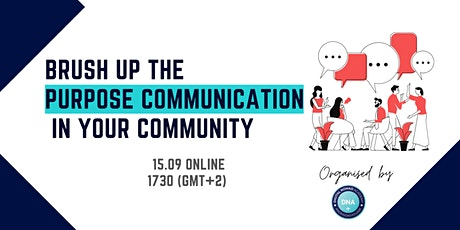 Brush up the purpose communication in your community tickets
