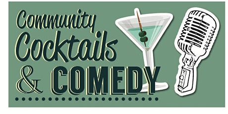 5th Annual Community, Cocktails & Comedy (Virtual Comedy Show) tickets