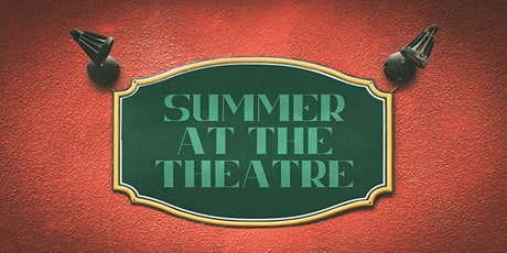 Summer At The Theatre tickets