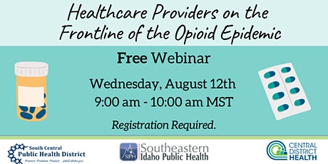 Medical Providers on the Frontline of the Opioid Epidemic: Webinar tickets