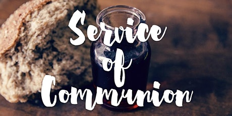 WWSBC Communion Service tickets