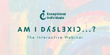 Am I Dyslexic...?  [Interactive Webinar] tickets