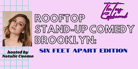 Socially Distant Rooftop Stand-Up Comedy Brooklyn with Natalie Cuomo tickets
