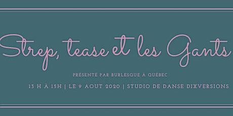 Atelier burlesque - Strep, tease et les gants avec Divine Bellefleur tickets