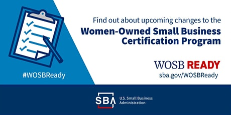 Women-Owned Small Business Program Changes  Webinar tickets