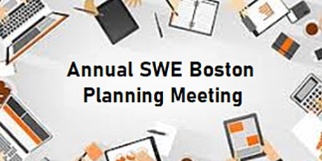 Annual SWE Boston Planning Meeting (Virtual) tickets