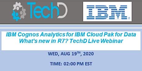 IBM Cognos Analytics for IBM Cloud Pak for Data: What's new in R7? Webinar tickets