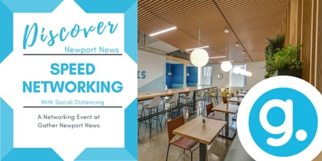 DISCOVER: Newport News - Speed Networking at Gather tickets
