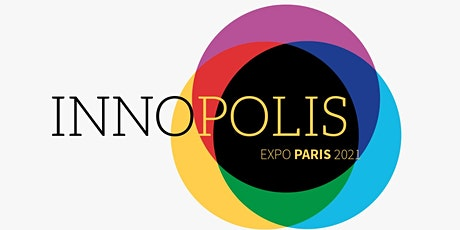 Innopolis Expo, le salon qui repense la ville et les territoires billets