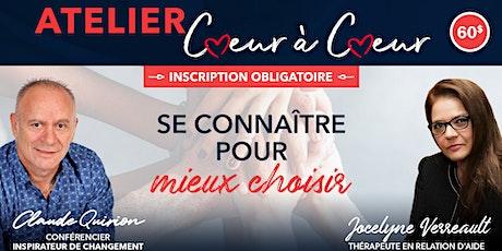 Trois-Rivières, Atelier : Se connaître pour mieux choisir. 60$ tickets