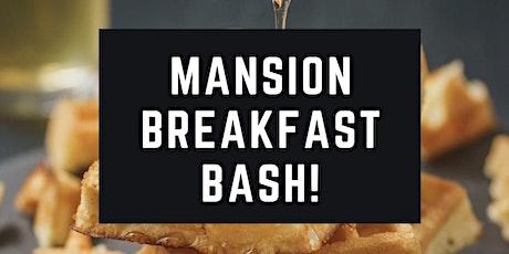 Mansion Breakfast Bash tickets