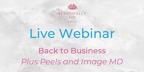 WEBINAR: Back to Business - Plus Peel Knowledge and Image MD Collection tickets