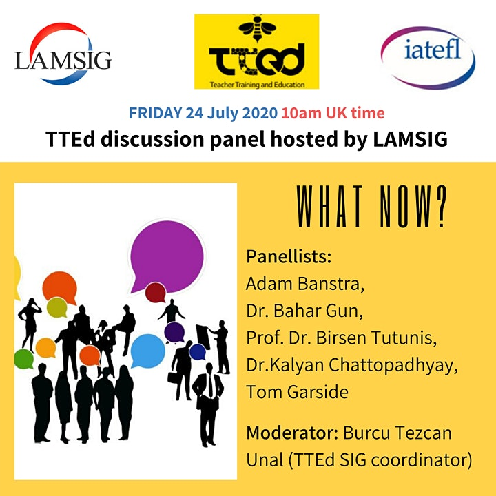 IATEFL TTEdSig Discussion Panel hosted by LAMSIG: What Now? image
