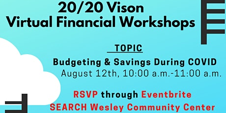 Budgeting and Savings During COVID  Financial Workshop tickets