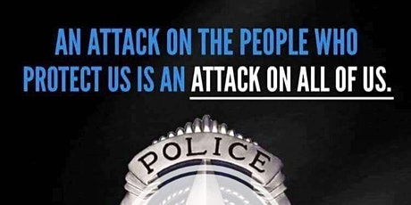 """RALLY """"We Back Our BLUE"""" Citizens who Support Our Police tickets"""