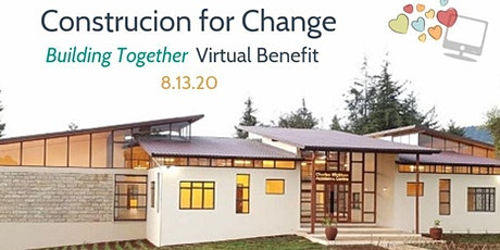 Building Together - Virtual Benefit for Construction for Change tickets