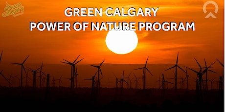 Green Calgary – Power of Nature Program tickets