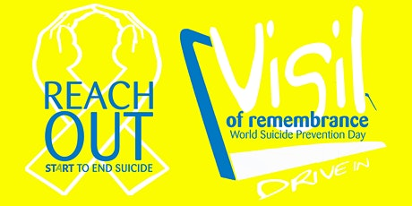 Pop Up Drive In Cinema- Vigil of Remembrance, World Suicide Prevention Day tickets