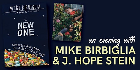 An Evening with Mike Birbiglia and J. Hope Stein tickets