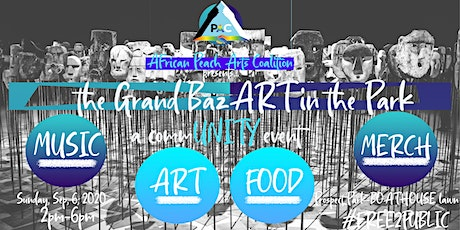 Grand BazART in the Park CommUNITY Exhibit tickets
