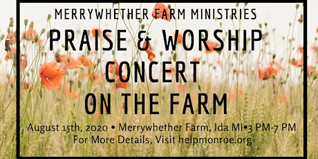 Praise and Worship Concert on the Farm tickets
