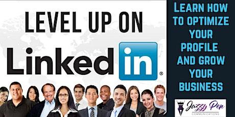 Level Up On LinkedIn! tickets