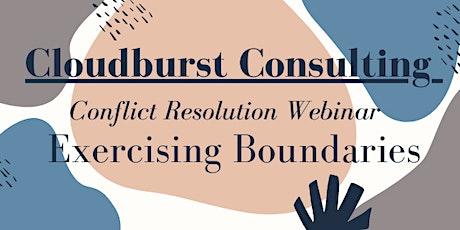 Conflict Resolution Webinar: Exercising Boundaries tickets