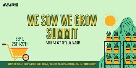 We Sow We Grow Summit tickets