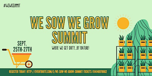 We Sow, We Grow Summit