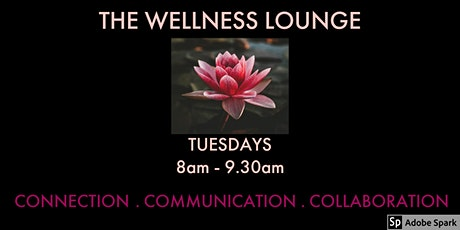 The Wellness Lounge tickets